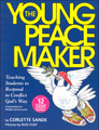 The Young Peacemaker: Teaching Students to Respond to Conflict God's Way (Limited Quanity)