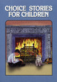 Choice Stories for Children (Lloyd)