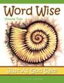 Word Wise, Vol 2 - Just as God Said! (Brown)