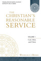 The Christian's Reasonable Service, Vol. 1 (Brakel)