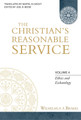 The Christian's Reasonable Service, Vol. 4 (Brakel)