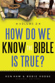 How Do We Know the Bible is True, Vol. 2 (Ham & Hodge)