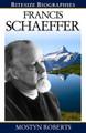 Francis Schaeffer - Bitesize Biographies (Roberts)