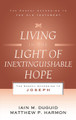 Living in the Light of Inextinguishable Hope: The Gospel According to Joseph