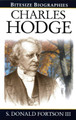 Charles Hodge - Bitesize Biographies