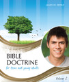 Bible Doctrine for Teens and Young Adults, Volume 2