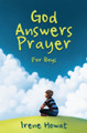 God Answers Prayer - For Boys (Howat)