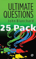 Ultimate Questions (NKJV) - 25 Pack (Blanchard)