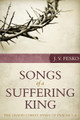 Songs of a Suffering King: The Grand Christ Hymn of Psalms 1–8 (Fesko)