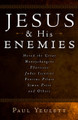 Jesus and His Enemies (Yeulett)