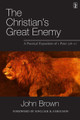 The Christian's Great Enemy: A Practical Exposition of 1 Peter 5:8-11 (Brown)
