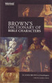 Brown's Dictionary of Bible Characters (Clearance)