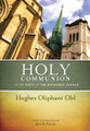 Holy Communion in the Piety of the Reformed Church (Old)