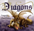 Dragons: Legends & Lore of Dinosaurs (Hodge & Welch)