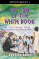 Return of the White Book: True Stories of God at Work in Southeast Asia (Davis)