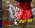 Water and Weather: From the Flood to Forecasts (Elementary General Science) (DeRosa & Reeves)