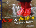 Water and Weather: From the Flood to Forecasts - Teacher's Guide (Elementary General Science) (DeRosa & Reeves)