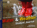Water and Weather: From the Flood to Forecasts - Student Journal (Elementary General Science) (DeRosa & Reeves)