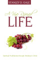 A Vine-Ripened Life: Spiritual Fruitfulness through Abiding in Christ (Gale)