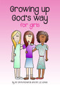 Growing up God's Way for Girls (Richards & Jones)