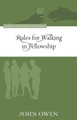 Rules for Walking in Fellowship - Puritan Treasures for Today