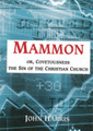 Mammon: Covetousness - The Sin of the Christian Church (Harris)