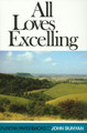 All Loves Excelling: The Saint's Knowledge of Christ's Love  - Puritan Paperbacks (Bunyan)