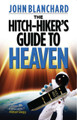 Hitch-Hiker's Guide to Heaven (Blanchard)