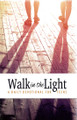 Walk in the Light: A Daily Devotional for Teens