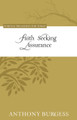 Faith Seeking Assurance - Puritan Treasures for Today (Burgess)