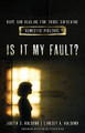 Is It My Fault?: Hope and Healing for Those Suffering Domestic Violence (Holcomb)