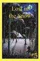 Lost in the Snow - Stories Children Love #5