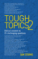 Tough Topics 2: Biblical answers to 25 challenging questions (Storms)