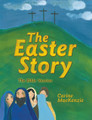 The Easter Story: The Bible Version (Mackenzie)