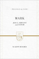 Mark: Jesus, Servant and Savior - Preaching the Word (Hughes)