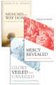 Glory Veiled and Unveiled + Memoirs of the Way Home + Mercy Revealed
