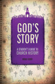 God's Story: A Student's Guide to Church History (Cosby)