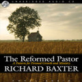 The Reformed Pastor - Audio Book (Baxter)