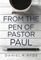 From the Pen of Pastor Paul: 1-2 Thessalonians