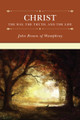 Christ: The Way, the Truth, and the Life (Brown)