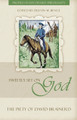 Sweetly Set on God: The Piety of David Brainerd - Profiles in Reformed Spirituality (Benge, ed.)