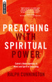 Preaching With Spiritual Power: Calvin's Understanding of Word and Spirit in Preaching (Cunnington)