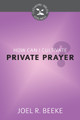 How Can I Cultivate Private Prayer? - Cultivating Biblical Godliness Series
