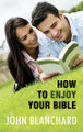 How to Enjoy Your Bible (Blanchard)