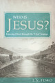 "Who Is Jesus? Knowing Christ through His ""I Am"" Sayings (Fesko)"