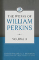 The Works of William Perkins, Vol. 3