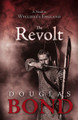 The Revolt: A Novel in Wycliffe's England (Bond)