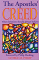 The Apostles' Creed: What Christians Should Always Believe (Philip)