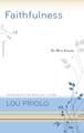 Faithfulness: No More Excuses (Priolo)