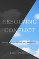 Resolving Conflict: How to Make, Disturb, and Keep Peace (Priolo)